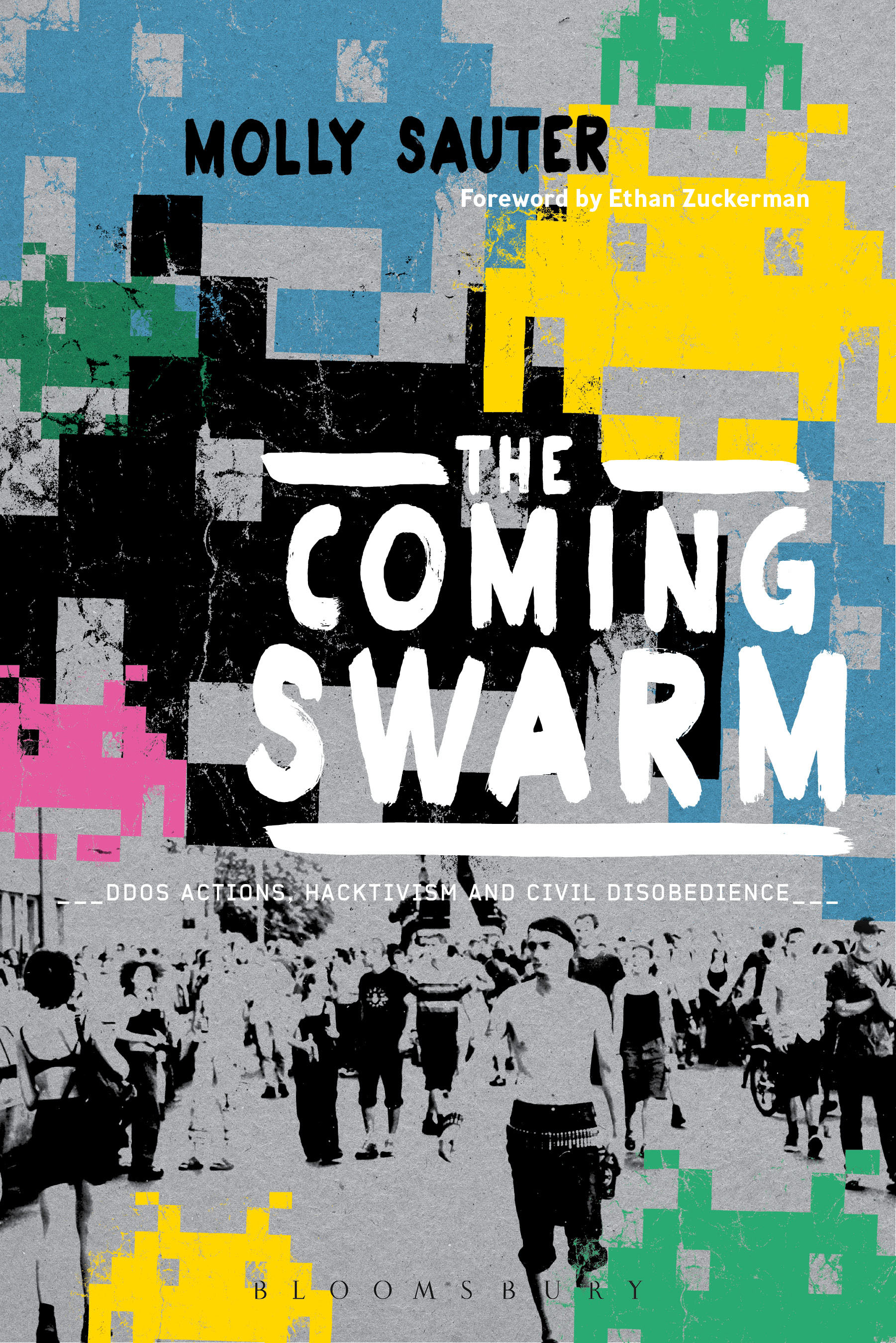 The Coming Swarm